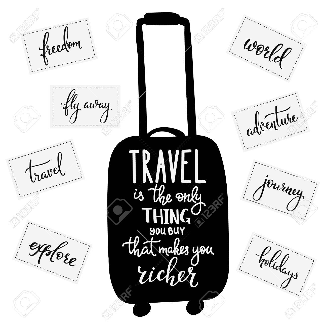 Travel Inspiration Quotes Lettering Only Thing You Can Buy That Makes Richer