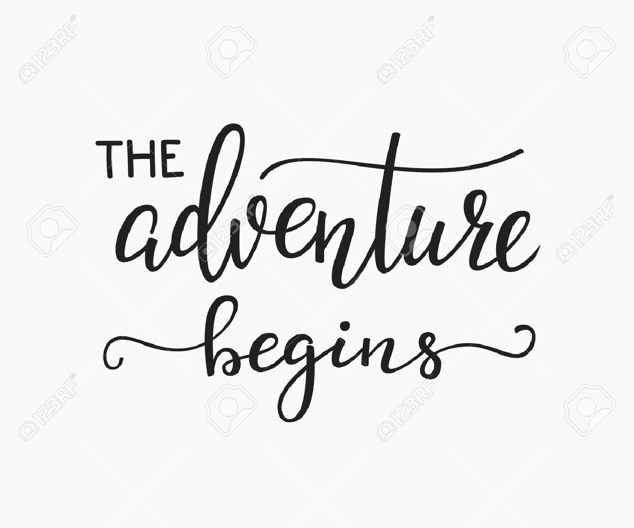 The Adventure Begins life style inspiration quotes lettering. Motivational quote typography. Calligraphy graphic design sign element. Vector Hand written style Quote design letter element. Family life - 57230181