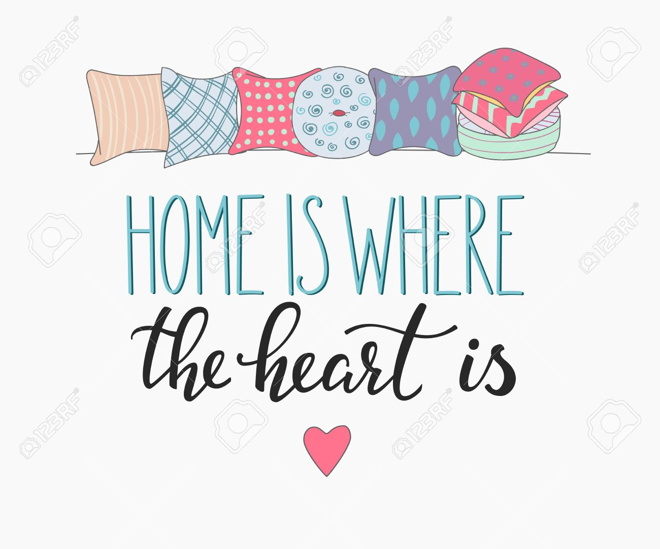Home Is Where The Heart Is Quote Home Is Where The Heart Is Vector Letteringmotivational Quote