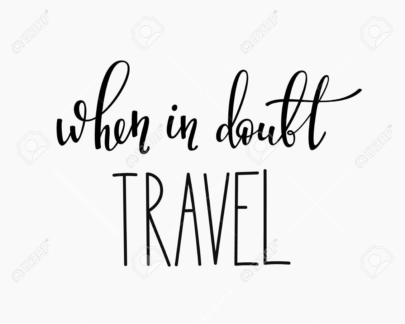 Quotes Calligraphy Travel Life Style Inspiration Quotes Letteringmotivational