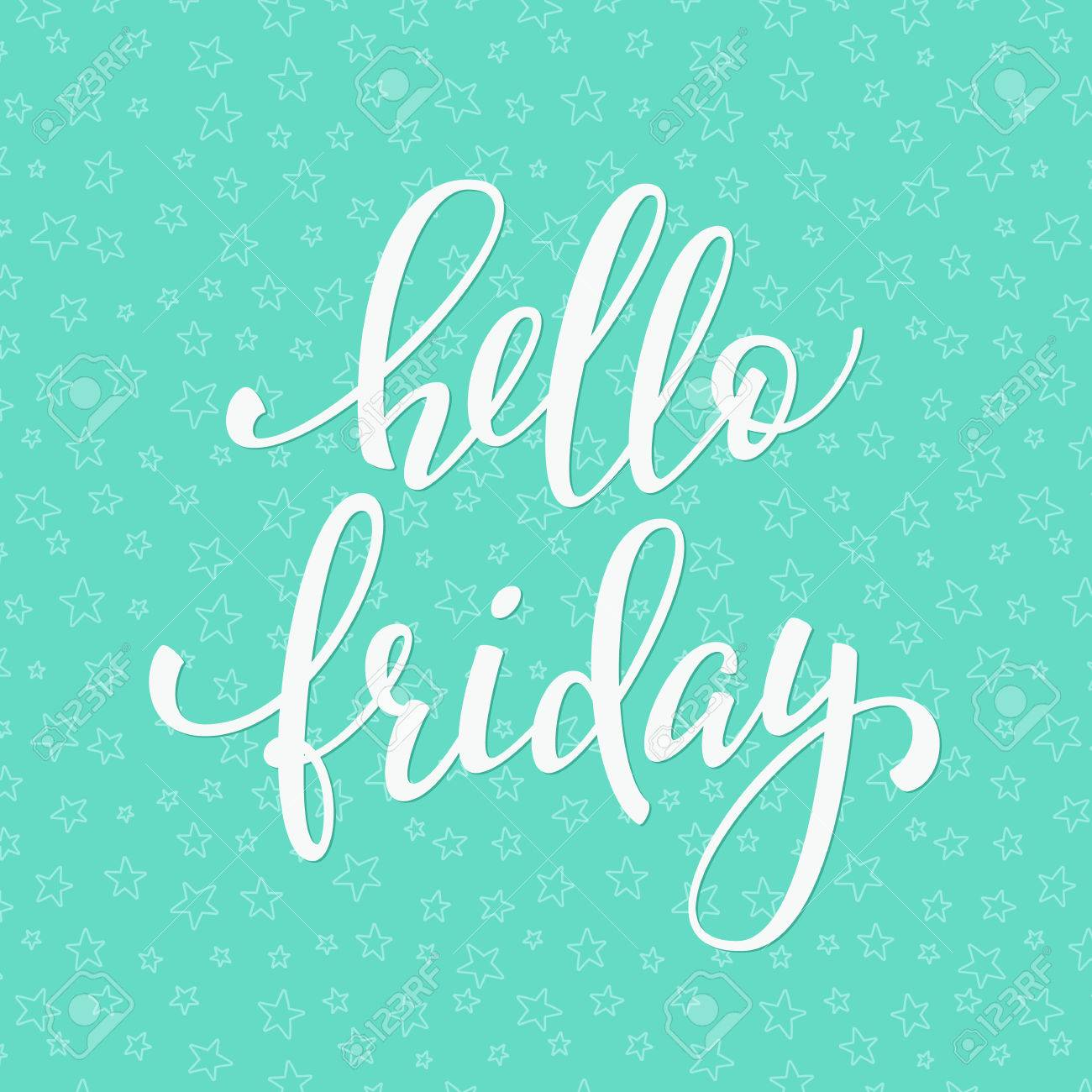 Hello friday lettering motivational quote weekend inspiration hello friday lettering motivational quote weekend inspiration typography calligraphy postcard poster graphic design voltagebd Images