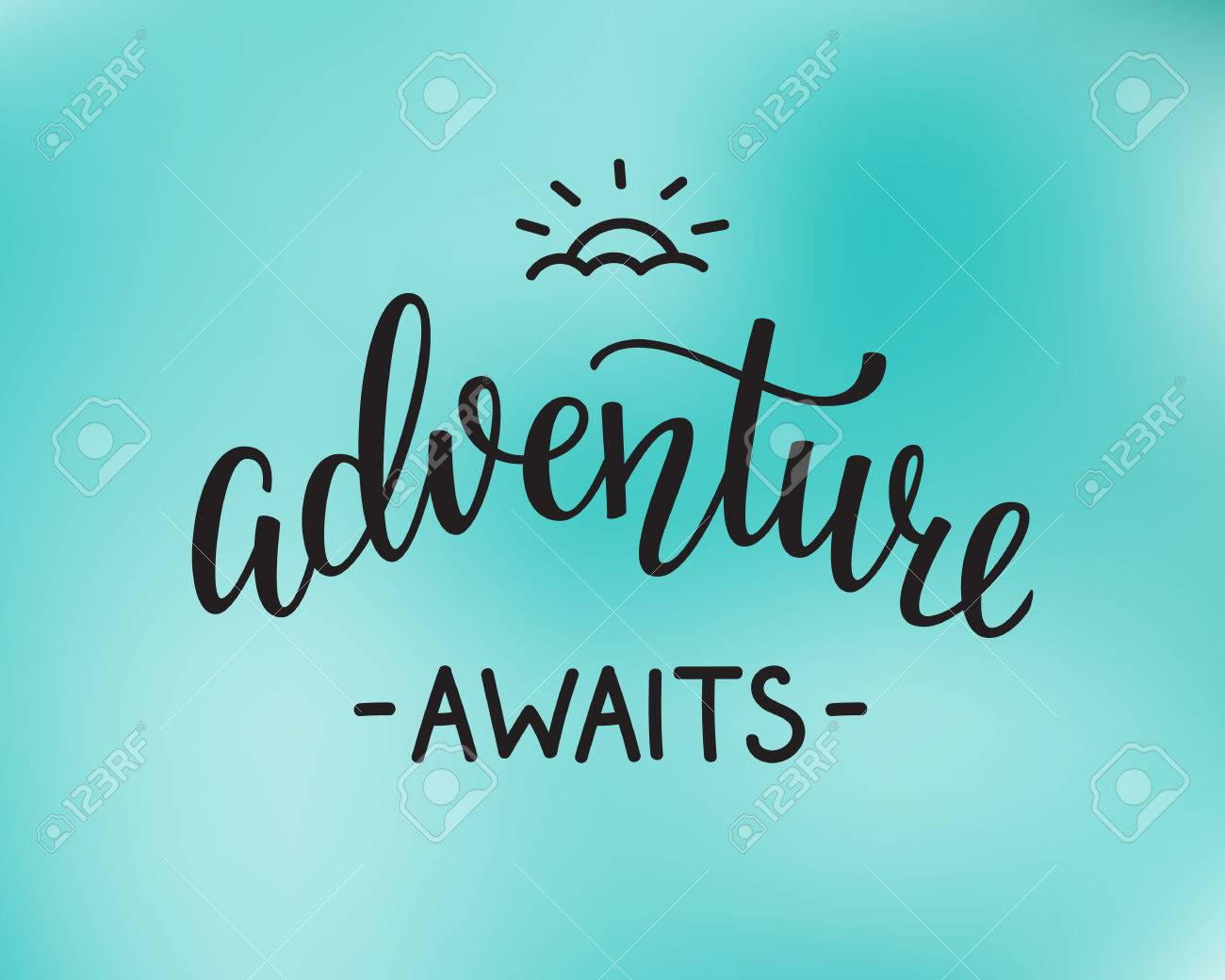 The Adventure Awaits Life Style Inspiration Quotes Lettering