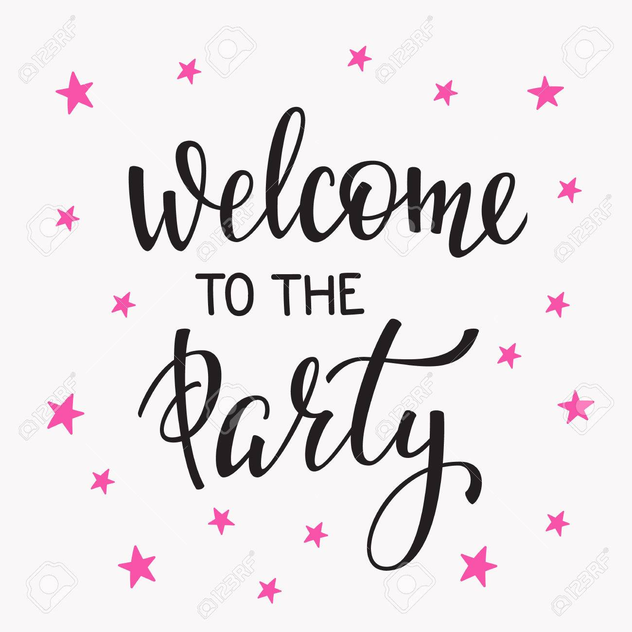 vector welcome to the party bridal shower hen birthday wedding lettering sign quote typography calligraphy design postcard poster graphics