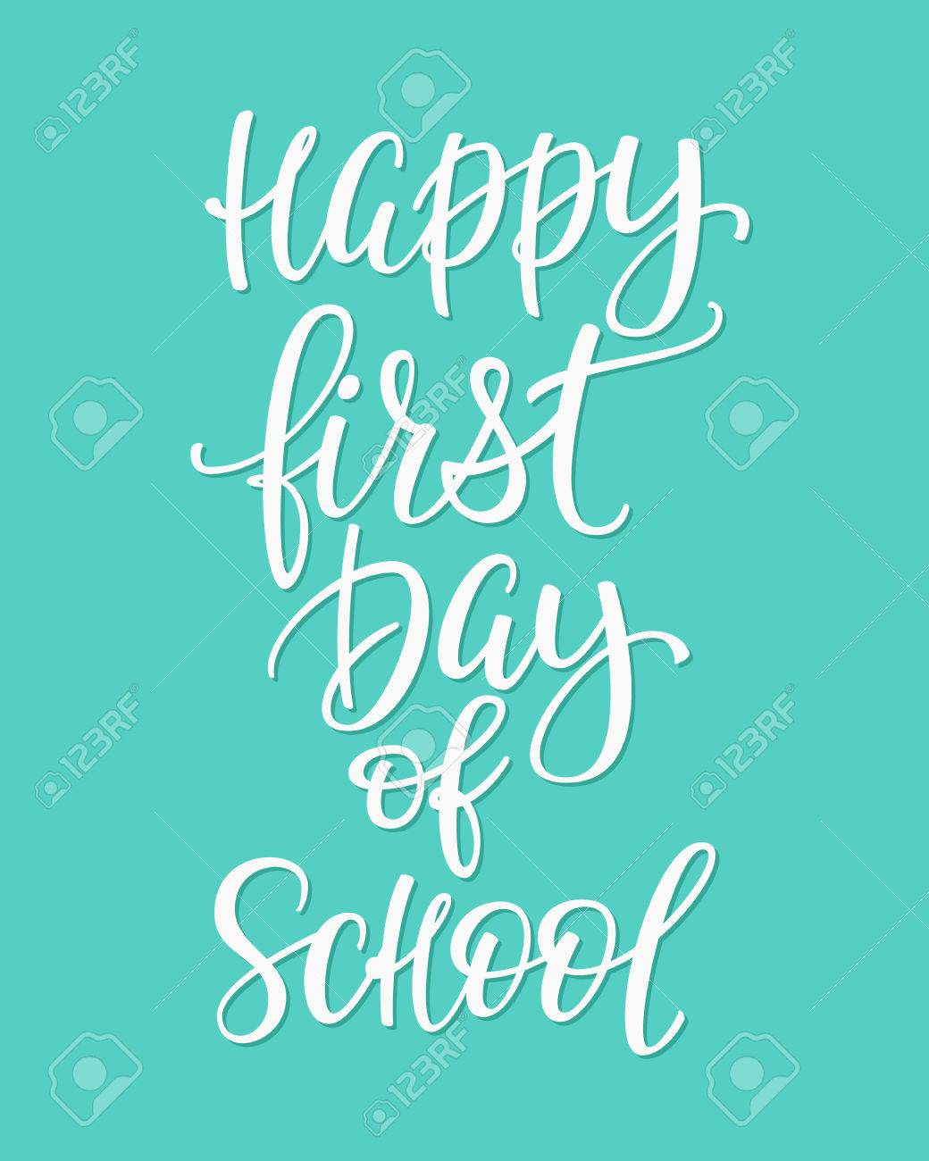 Happy First Day Of School Positive Quote Lettering Calligraphy