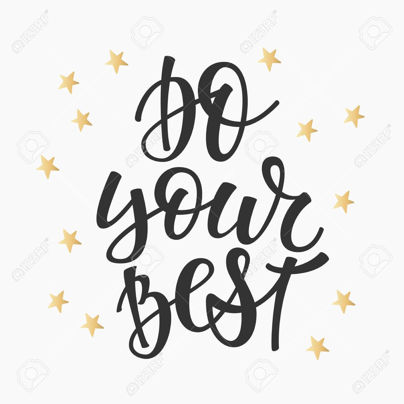 Do Your Best Quote Lettering Calligraphy Inspiration Graphic