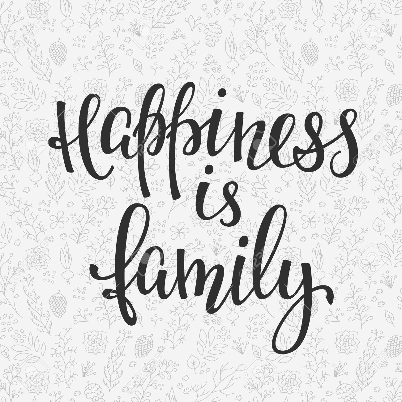 Happiness is family quote lettering. Calligraphy inspiration graphic design typography element. Hand written postcard. Cute simple sign. - 64910334