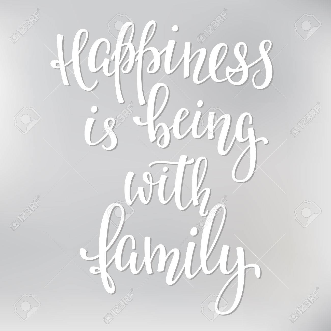Happiness is being with family quote lettering. Calligraphy inspiration graphic design typography element. Hand written postcard. - 64910345
