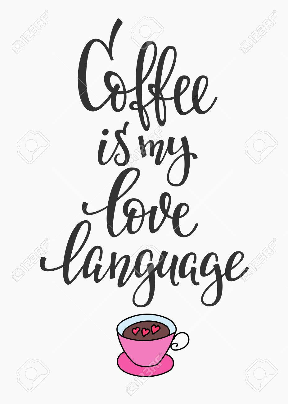 quote coffee is my love language cup typography calligraphy style