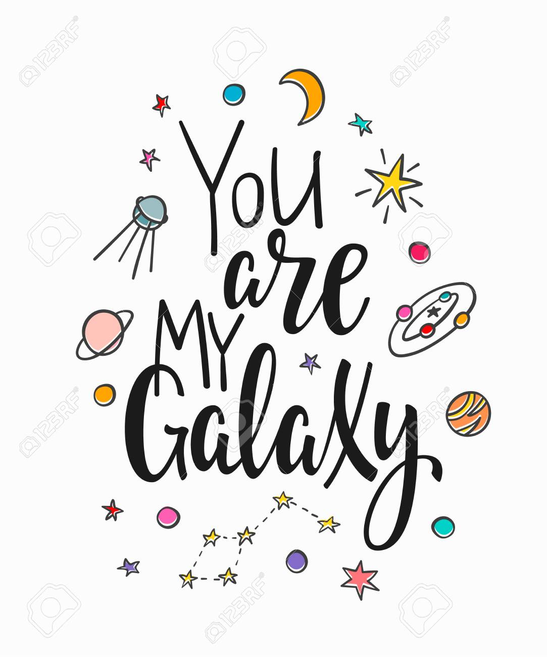 You Are My Galaxy Space Love Romantic Travel Cosmos Astronomy
