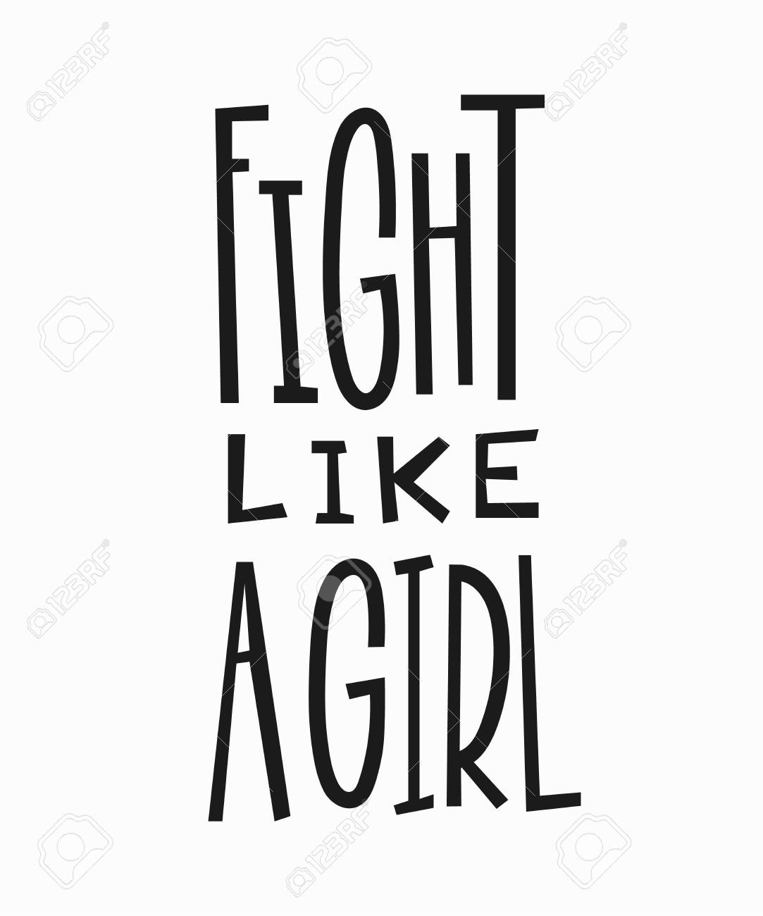 Fight Like A Girl T Shirt Quote Feminist Lettering Royalty Free