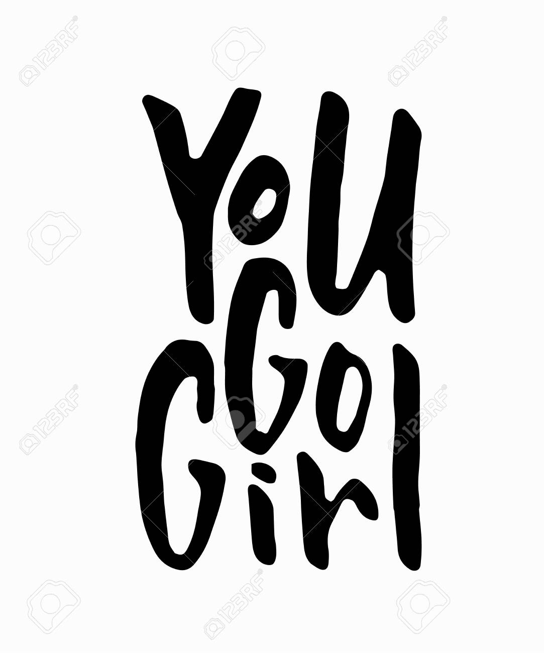 You Go Girl T Shirt Quote Feminist Lettering Calligraphy