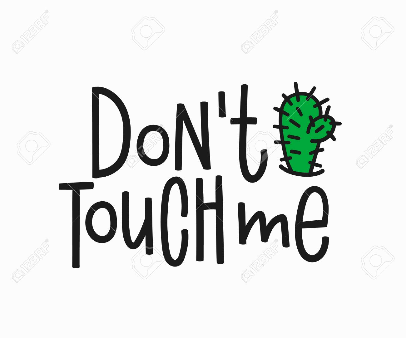 Dont touch me t-shirt quote feminist lettering. Calligraphy inspiration graphic design typography element. Hand written card. Simple vector sign. Protest against patriarchy misogyny female - 90383404