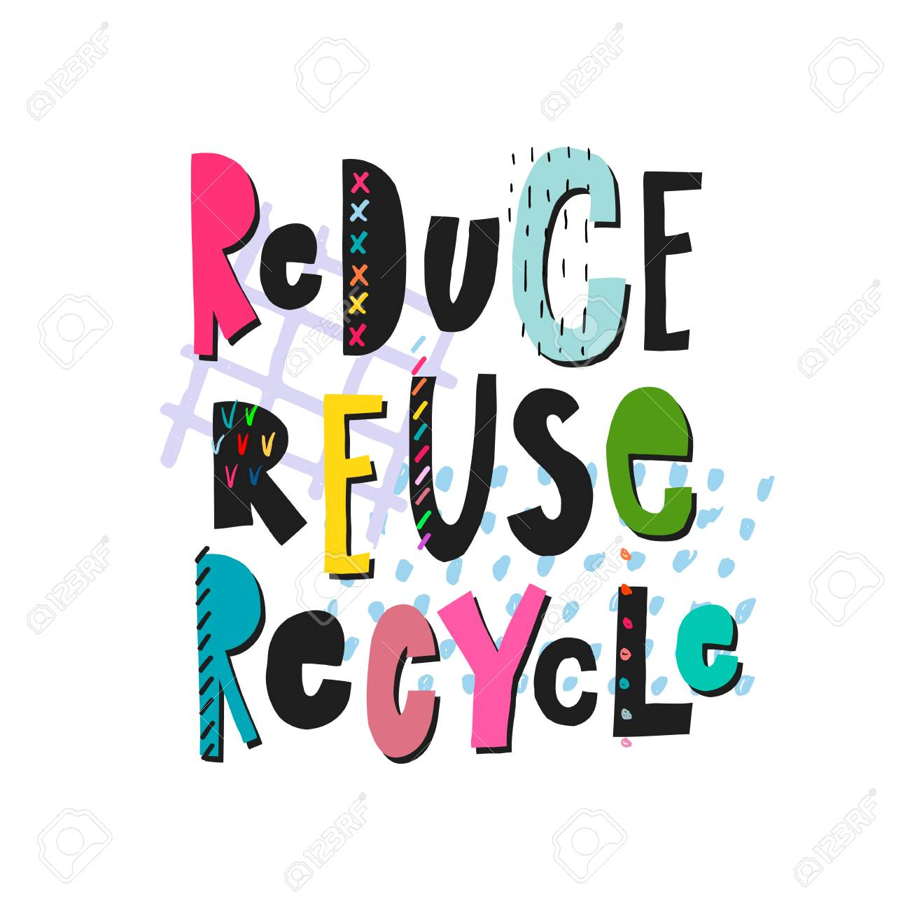 reduce reuse recycle weird abstract quote lettering calligraphy rh 123rf com