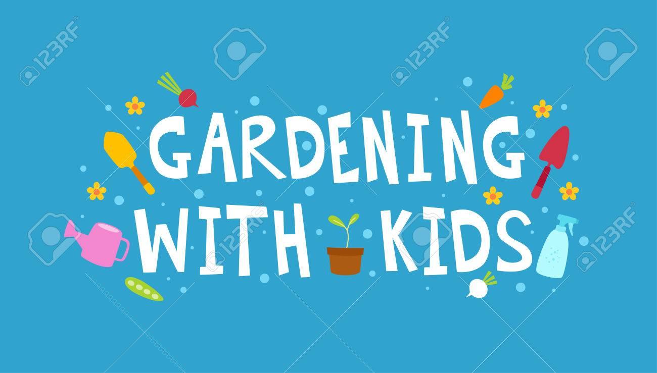 Typographie Illustration Avec La Phrase Jardinage Avec Les Enfants ...