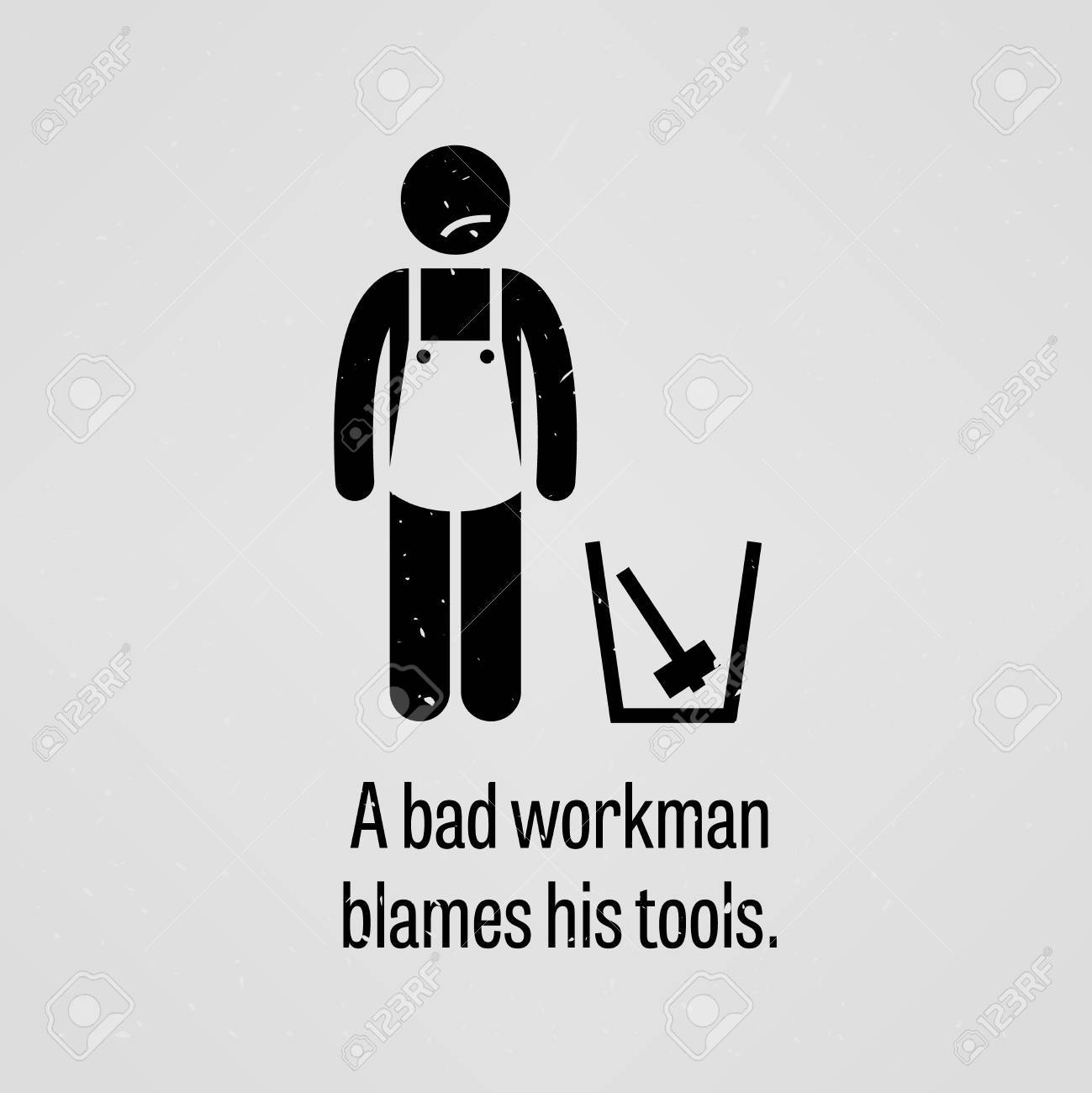 a bad workman blames his tools Translation for 'a bad workman blames his tools' in the free english-german dictionary and many other german translations.