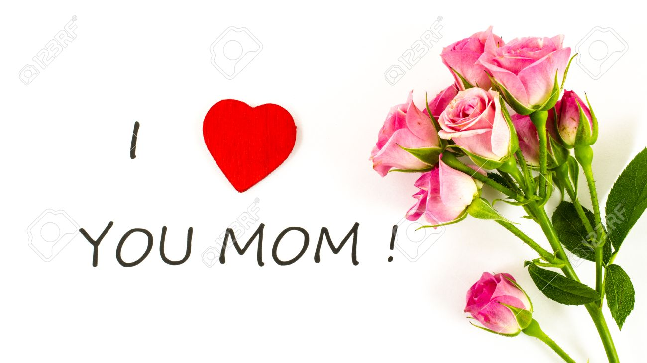 I Love You Mom With Rose Flower Stock Photo Picture And Royalty