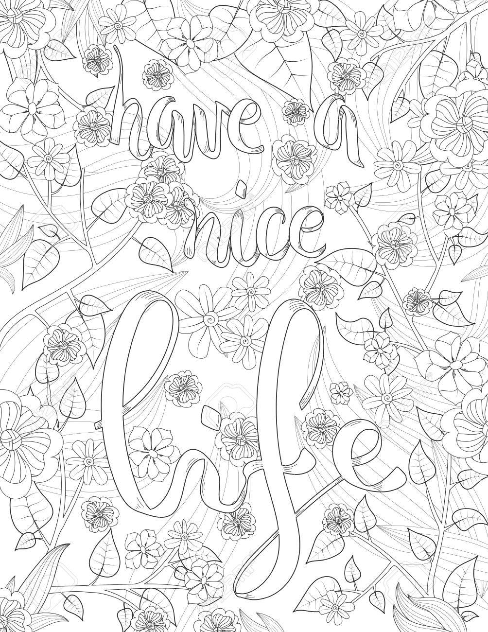 Coloring book inspirational - Have A Nice Life Vector Anti Stress Pattern Positive Quote Inspirational Coloring Book