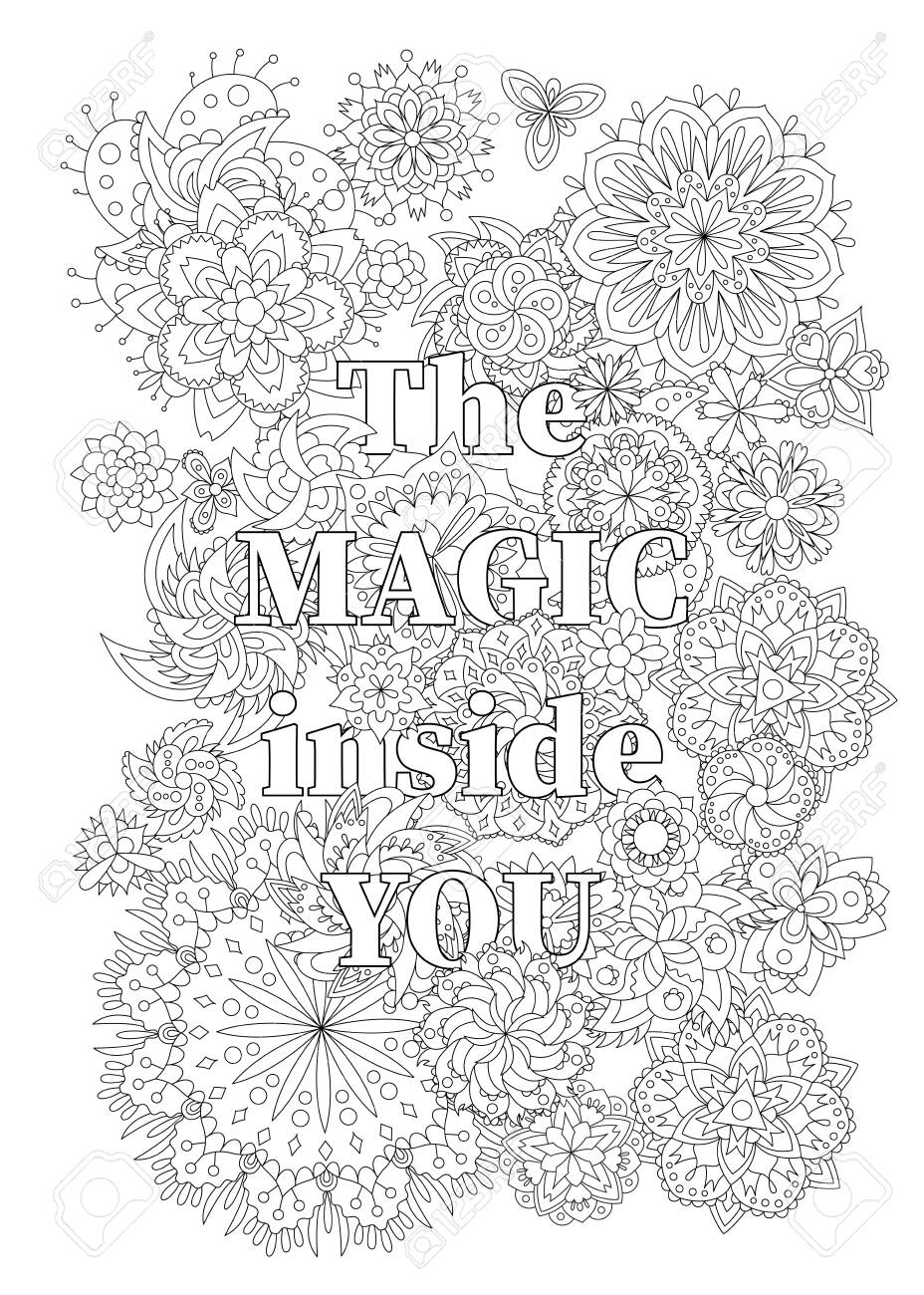 Vector coloring book for adults with inspiring text and mandala flowers in the zentagle style. The magic inside you - 147797452