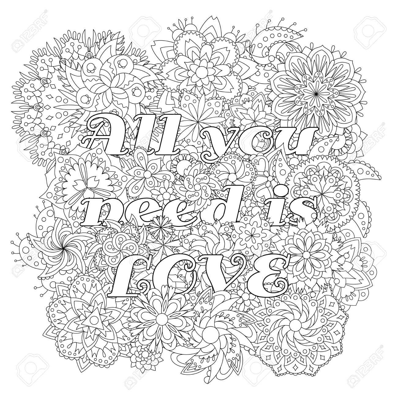 Vector coloring book for adults with inspiring text and mandala flowers in the zentagle style. All you need is love - 147797439