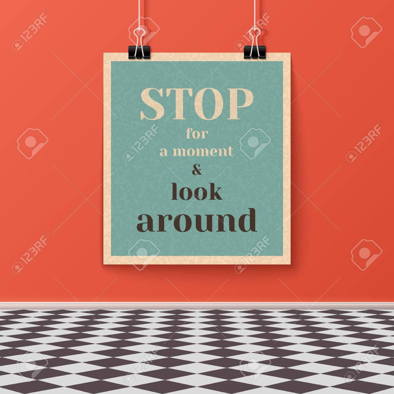 Halten Sie Für Einen Moment Und Schauen Sie Sich Motivieren Poster ...