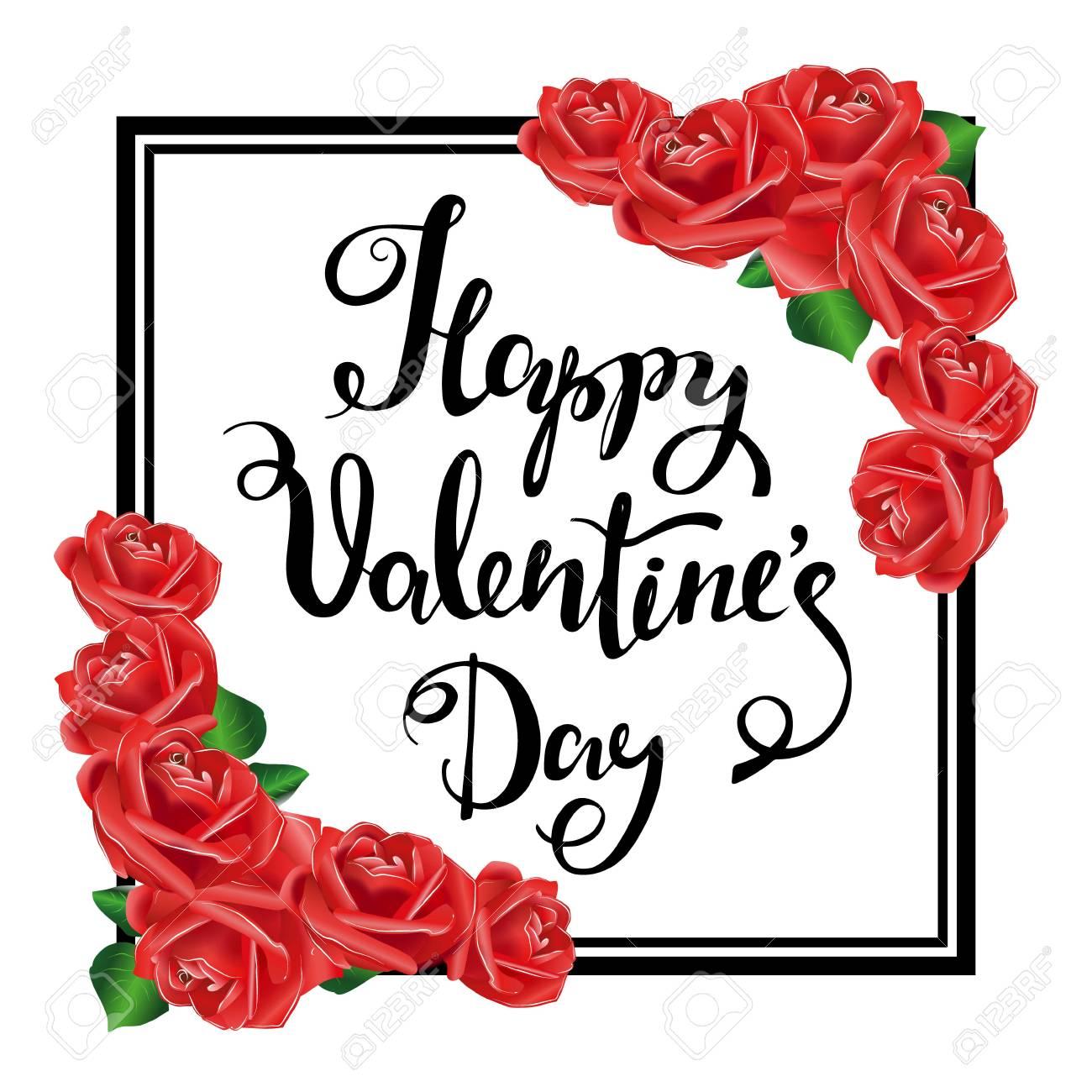 Feliz Dia De San Valentin Marco Negro Rosas Rojas Dibujo A Mano Diseno De Letras Tarjeta Postal Invitaciones Del Partido Ilustracion Del