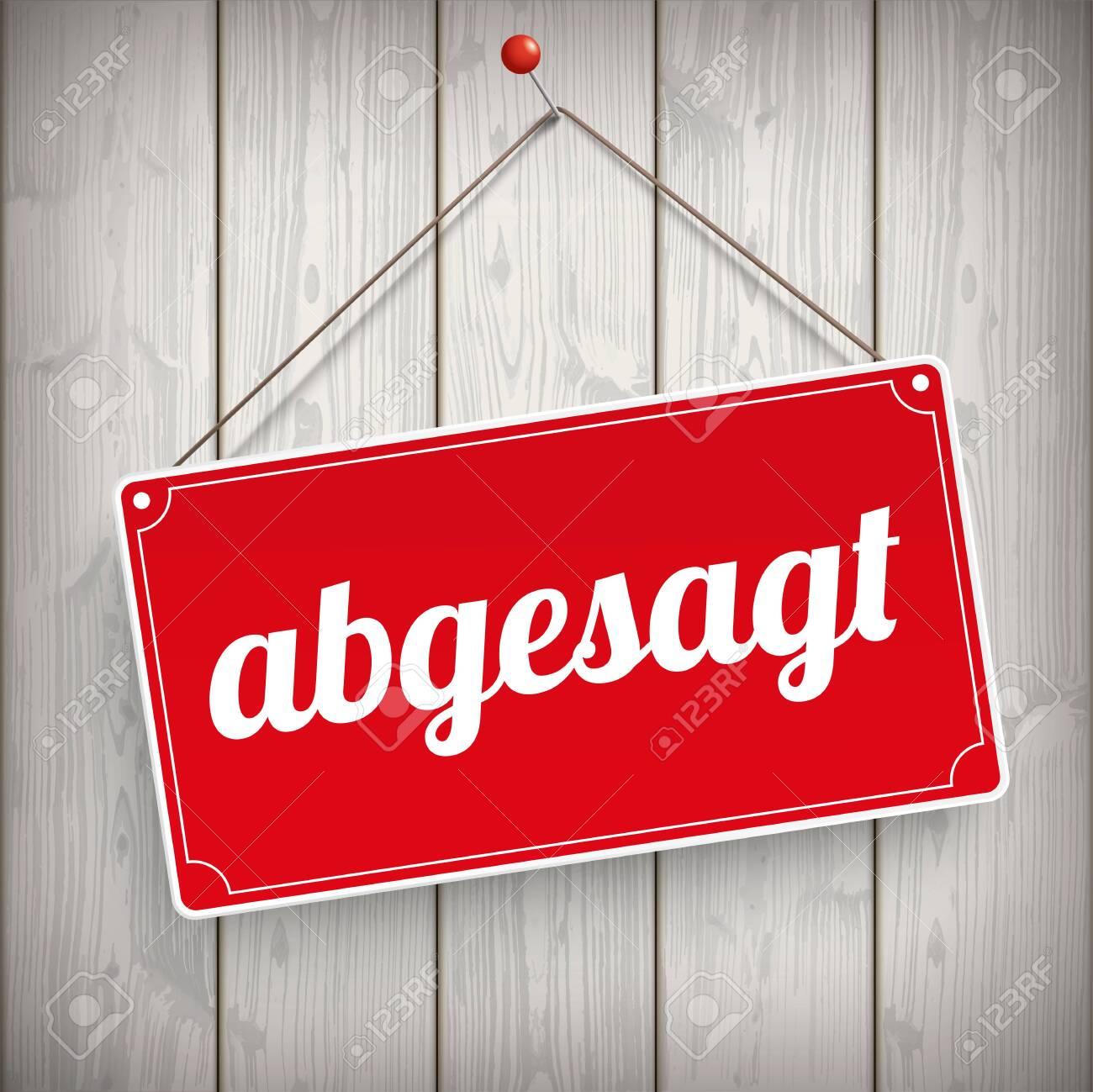 "German text ""abgesagt"", translate ""cancelled"". Eps 10 vector file. - 151208075"