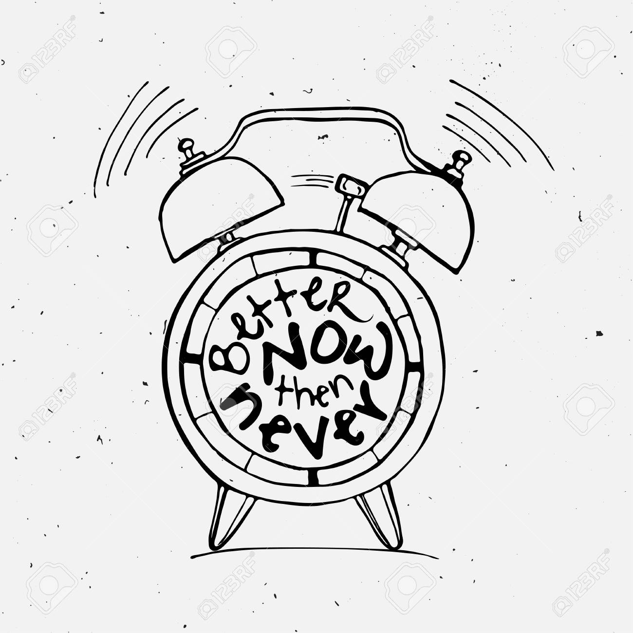 hand draw alarm clock illustration with lettering about better Clock Worksheets hand draw alarm clock illustration with lettering about better now then never concept time reminder