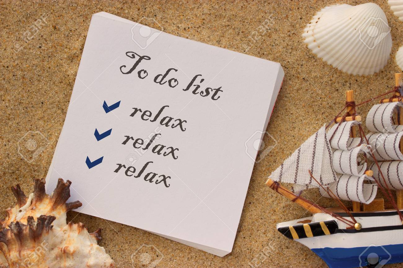 vacation concept to do list relax and relax stock photo picture