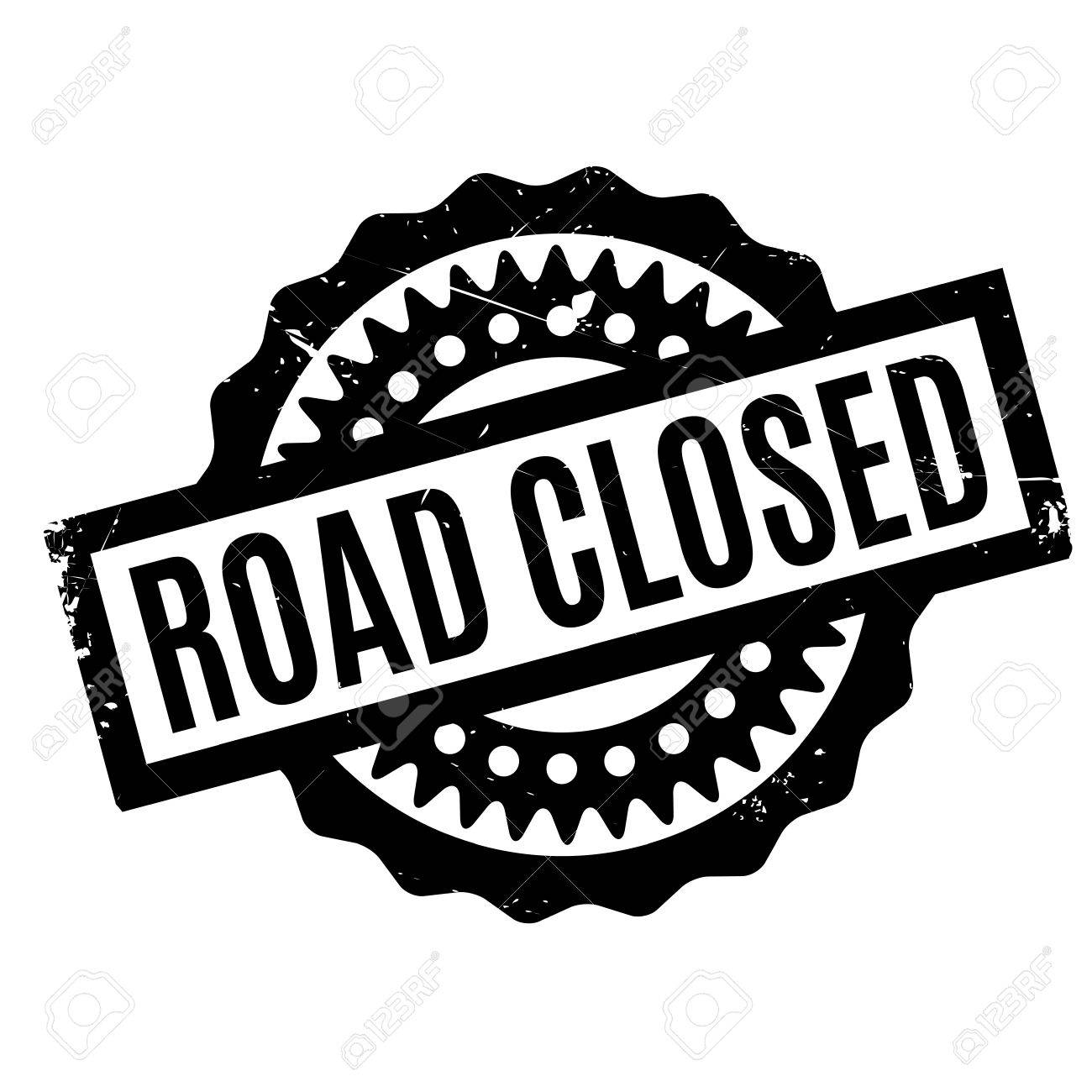 Road Closed rubber stamp. Grunge design with dust scratches. Effects can be easily removed for a clean, crisp look. Color is easily changed. - 71189939