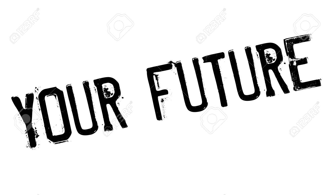 your future rubber stamp grunge design with dust scratches rh 123rf com High School Graduation Clip Art Backgrounds Team Roping Clip Art Black and White