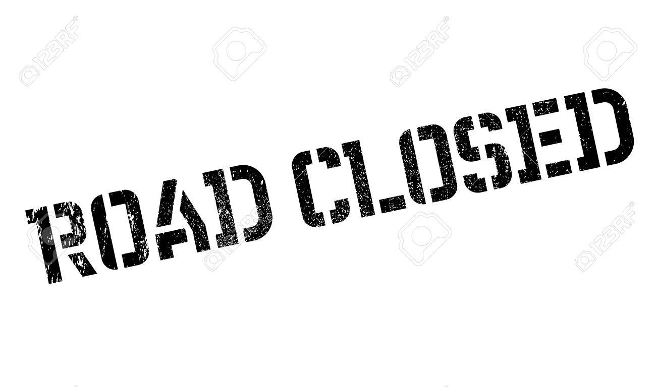 Road Closed rubber stamp. Grunge design with dust scratches. Effects can be easily removed for a clean, crisp look. Color is easily changed. - 73763275
