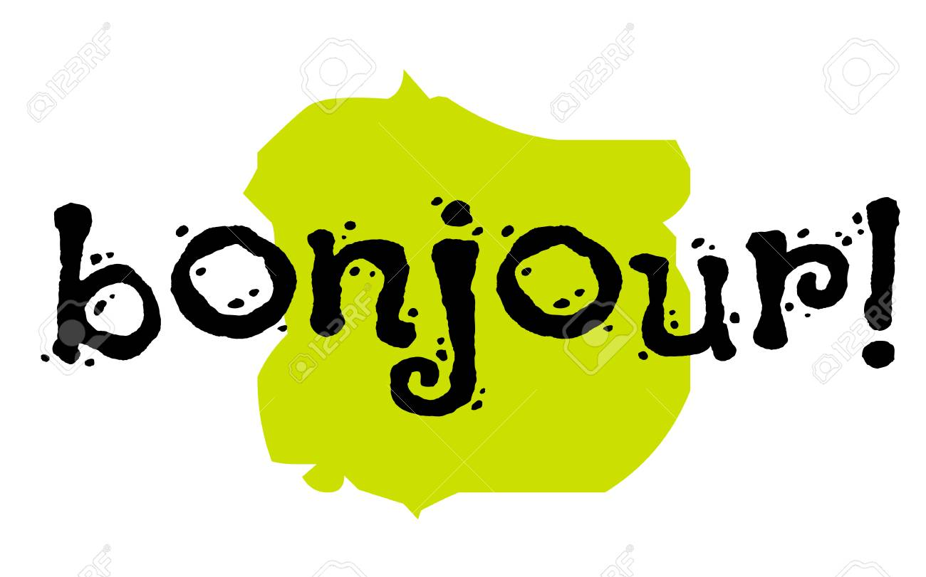 Bonjour Sticker Hello In Frech Language Authentic Design Graphic Royalty Free Cliparts Vectors And Stock Illustration Image 88129551