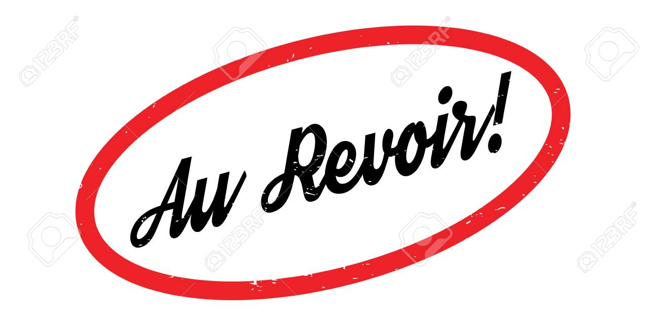 au revoir rubber stamp grunge design with dust scratches effects