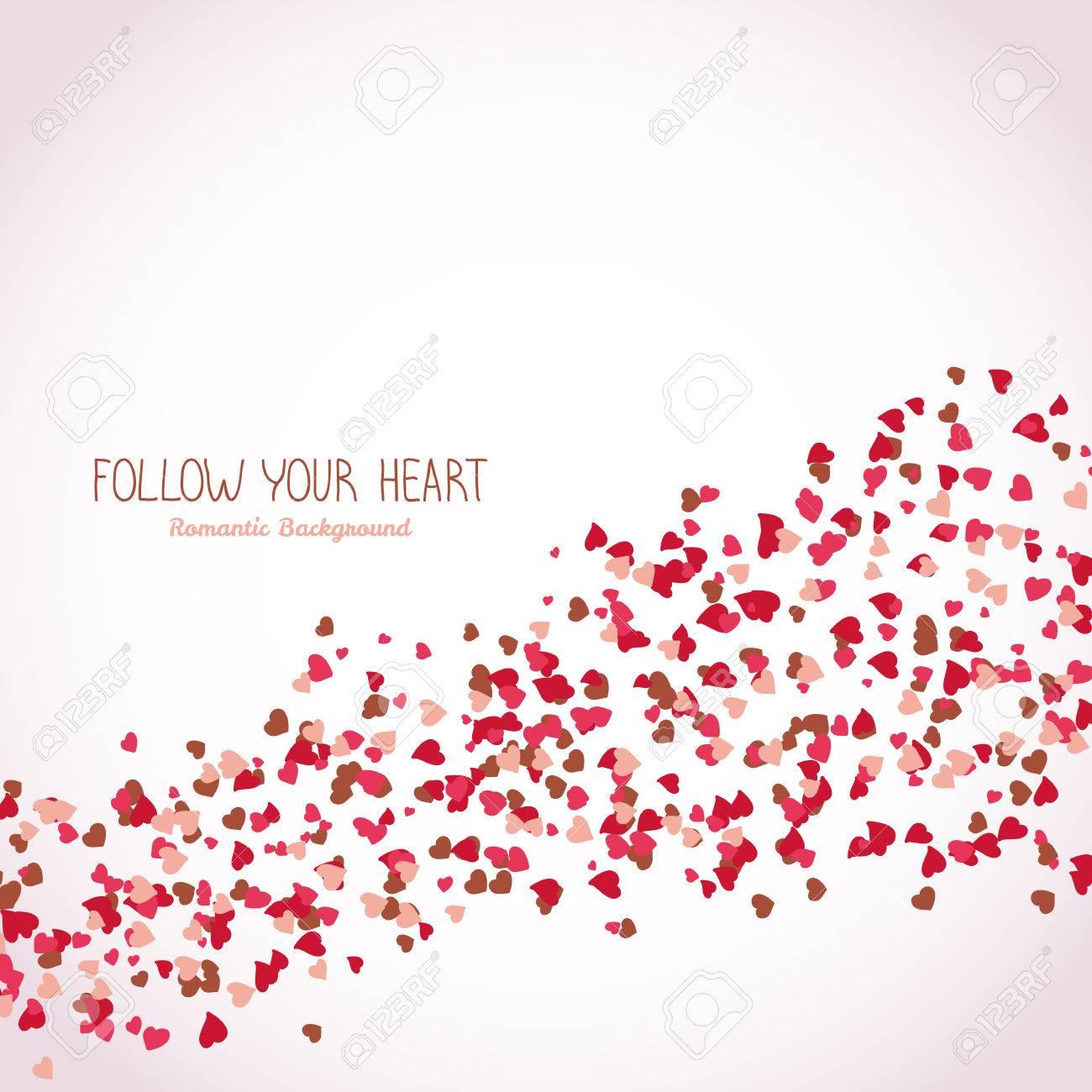 Sigue A Tu Corazón. Fondo Romántico. Cartel Del Día De San Valentín ...
