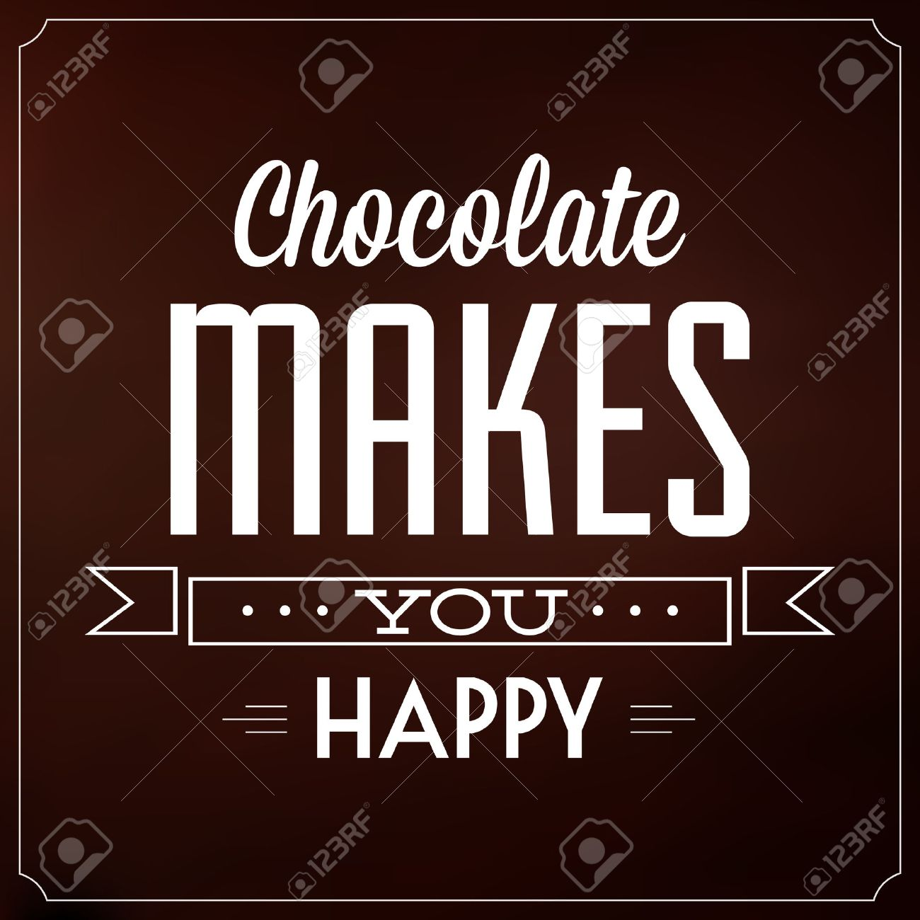 Chocolate Makes You Happy   Quote Typographic Background Design Stock Vector - 22855991