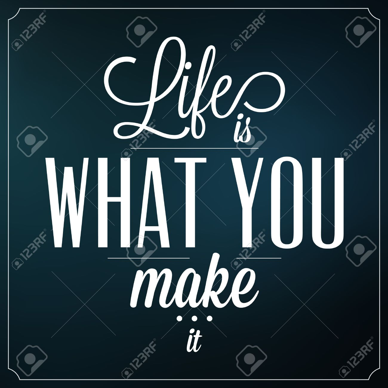Make A Quote Picture Life Is What You Make It Quote Typographic Background Design