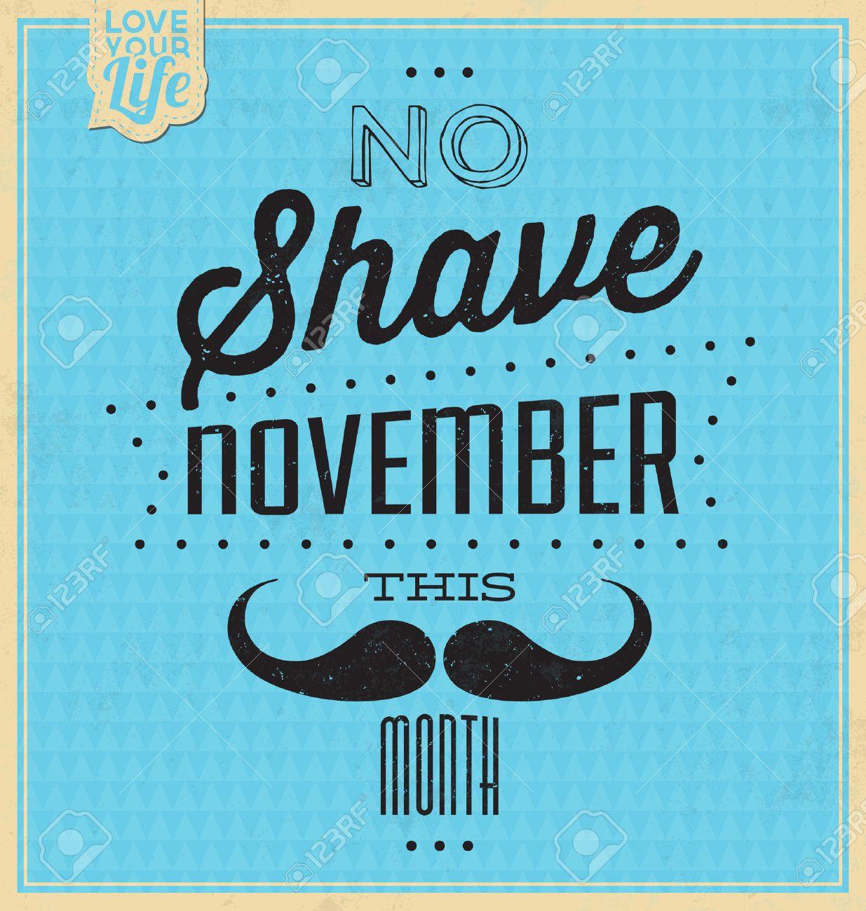 Vintage Template - Retro Design - Quote Typographic Background - No Shave November Stock Vector - 23651950