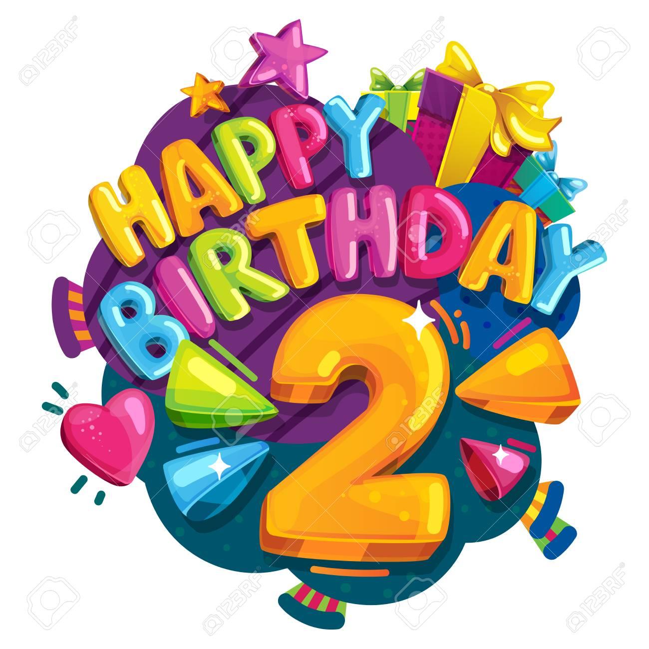 Happy Birthday 2 Years Colorful Festive Illustration For Celebratory