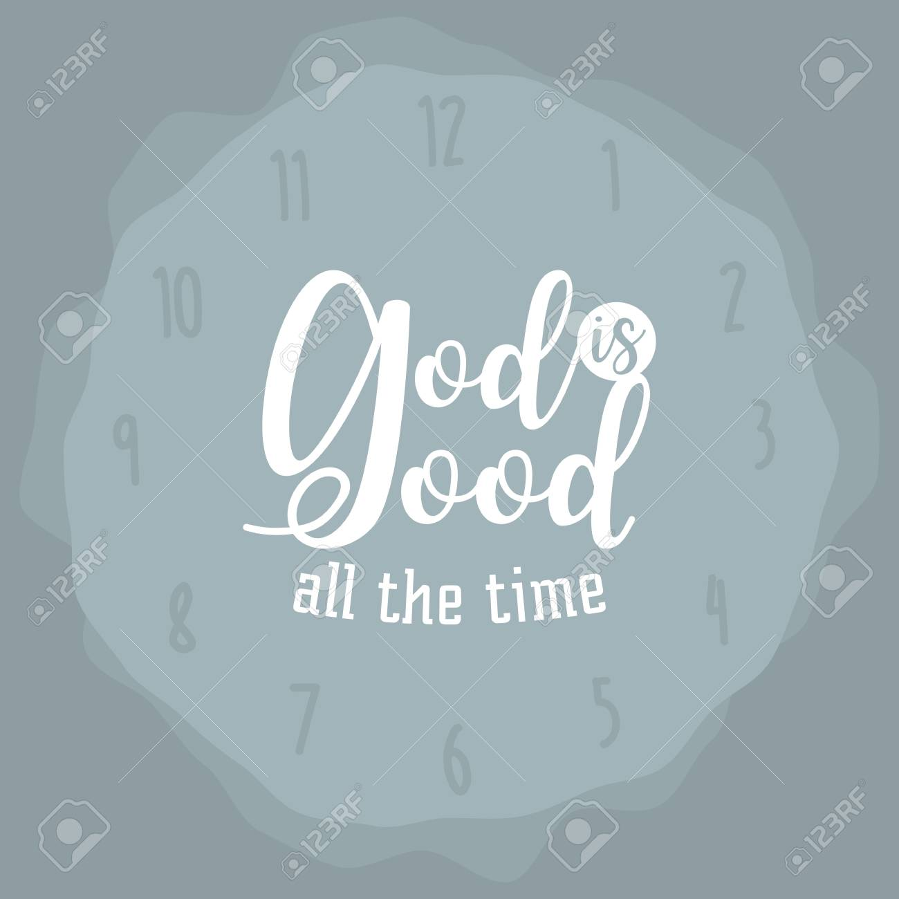 God Is Good All The Time Hand Lettering Typography Design For