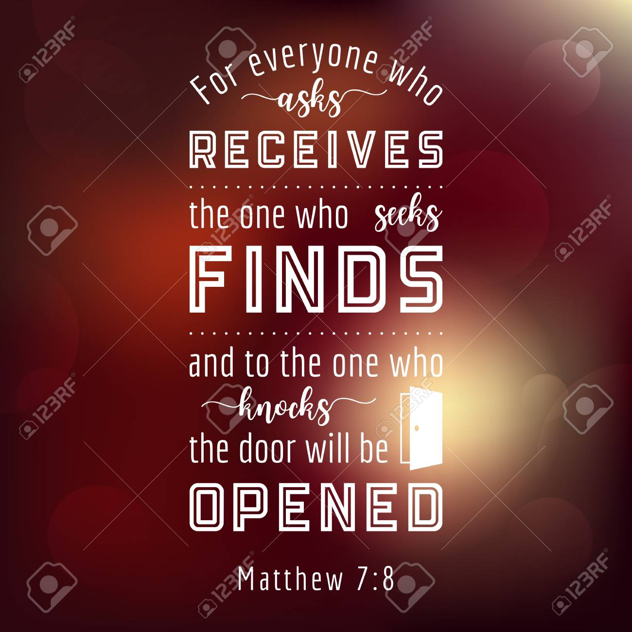 bible quote from Matthew everyone who asks will receives seeks will finds who  sc 1 st  123RF.com & Bible Quote From Matthew Everyone Who Asks Will Receives Seeks ...