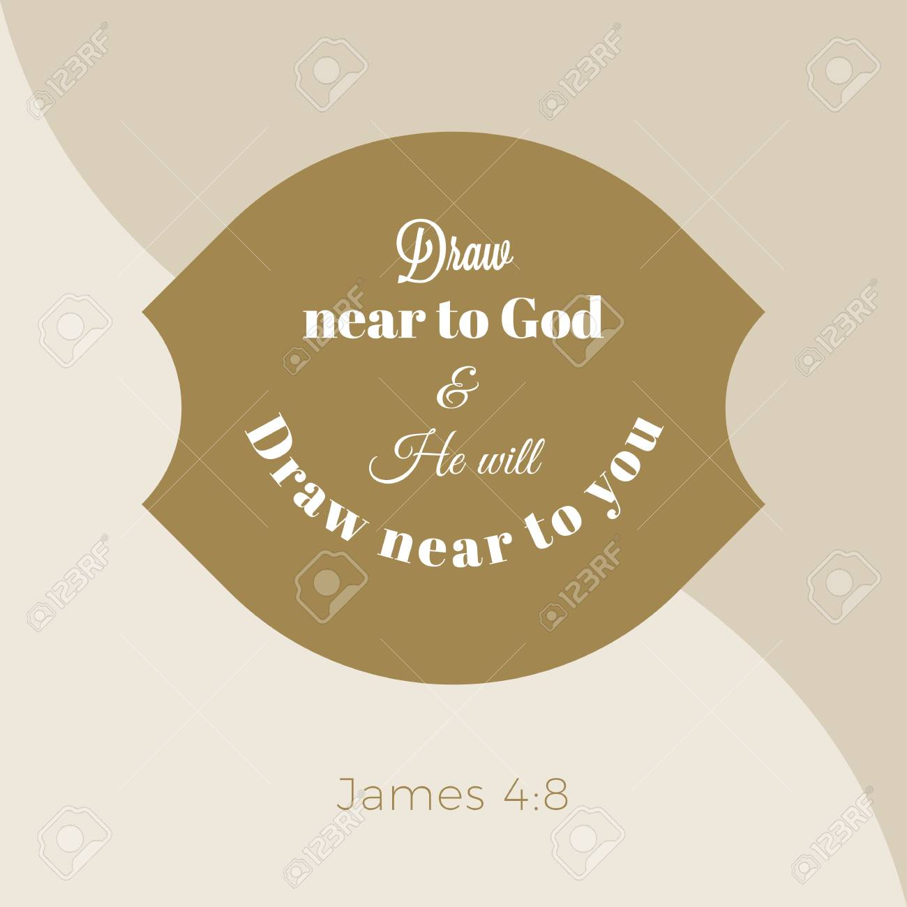 Biblical Phrase From James Gospel Draw Near To God And He Will