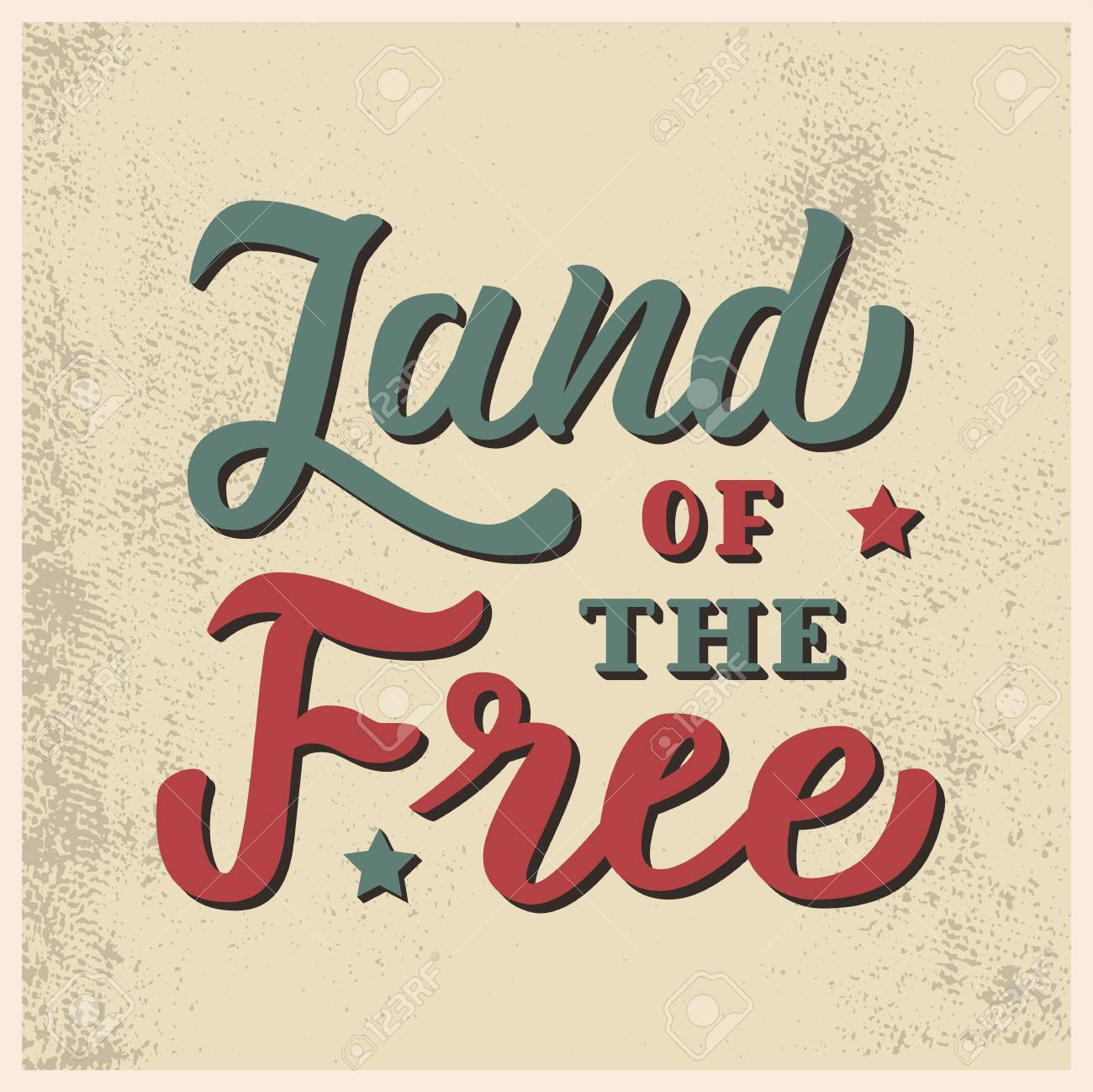 Land Of The Free Vintage Card With Hand Lettering Quote Vector
