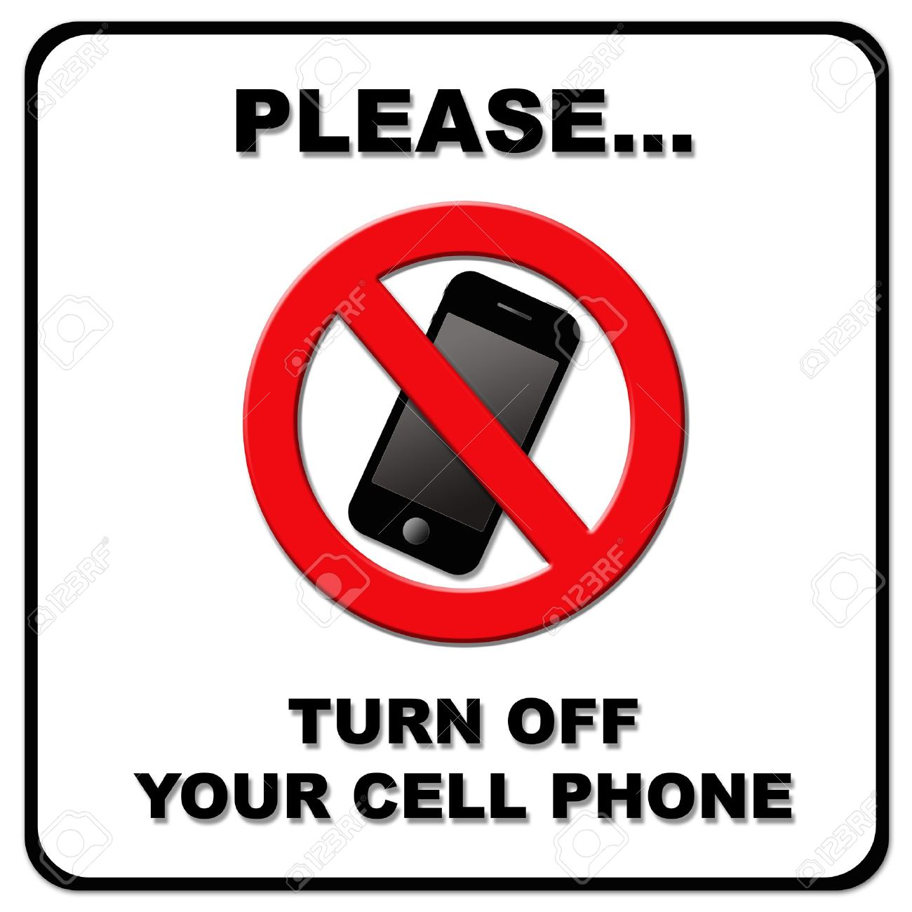 Wonderful Please Turn Off Your Cell Phone Sign On White Background Stock  JX45