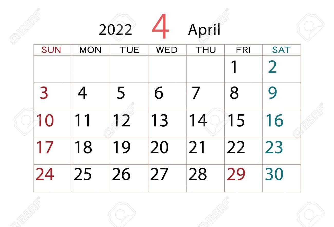Calendar 2022 April.Calendar 2022 April Stock Photo Picture And Royalty Free Image Image 153252884