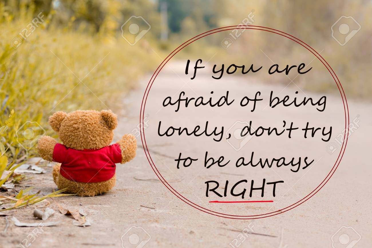 lonely teddy bear with quote