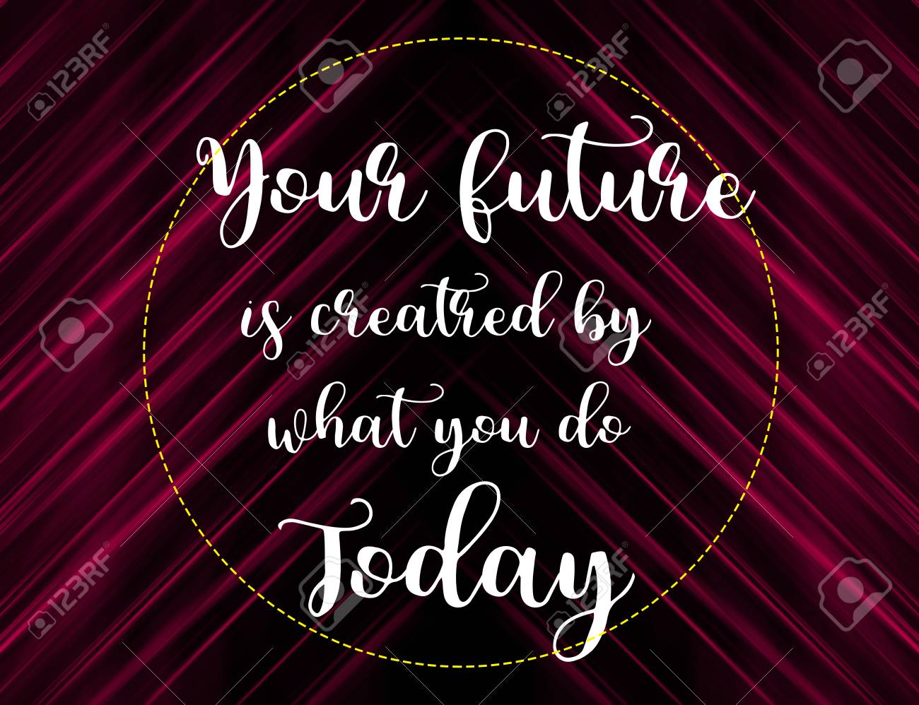 Stock Photo   Your Future Is Created By What You Do Today Words On Pink And  Black Background, Motivation And Life Quote.