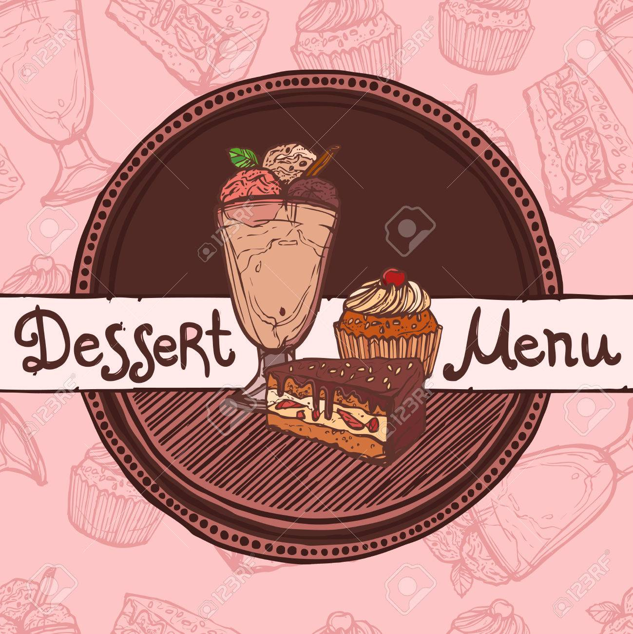 Restaurant Cafe Dessert Sketch Menu Template With Sweet Cakes And Ice Cream  Vector Illustration Stock Vector  Dessert Menu Template