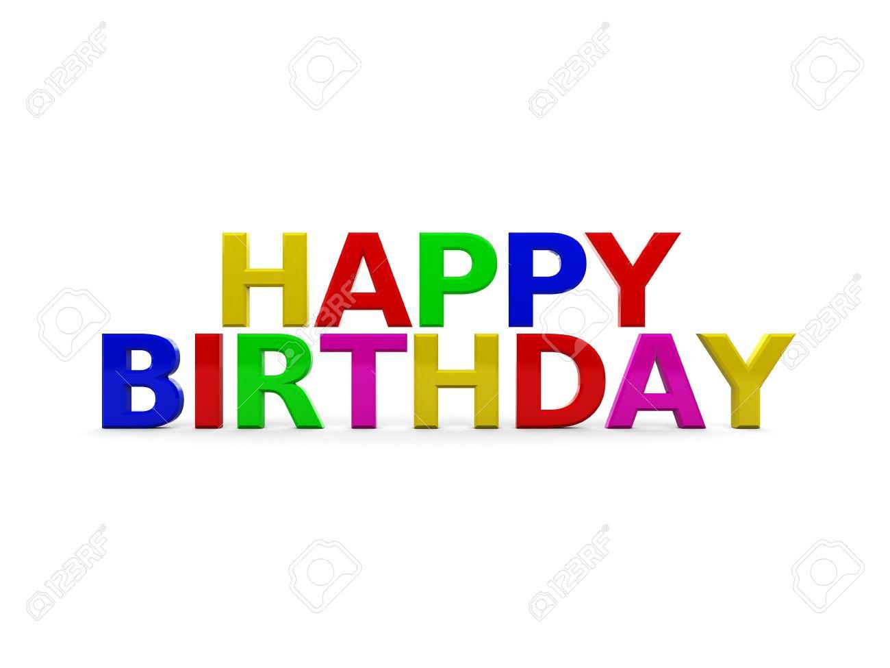 Abstract 3D Darstellung Happy Birthday Bunten Text Uber Weissem Hintergrund Standard Bild