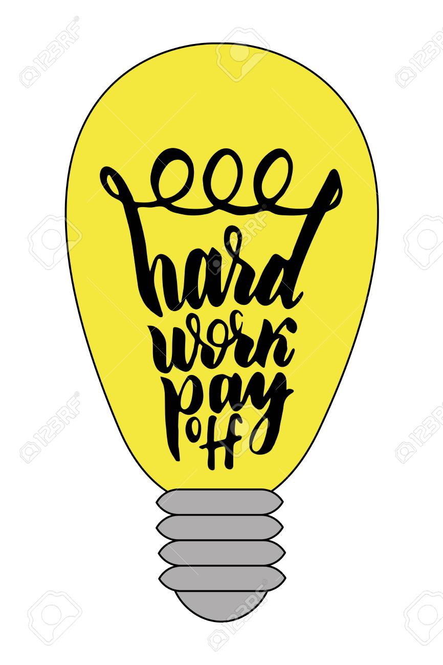 Inspiring And Business Phrase Hard Work Pay Off Quote In Yellow