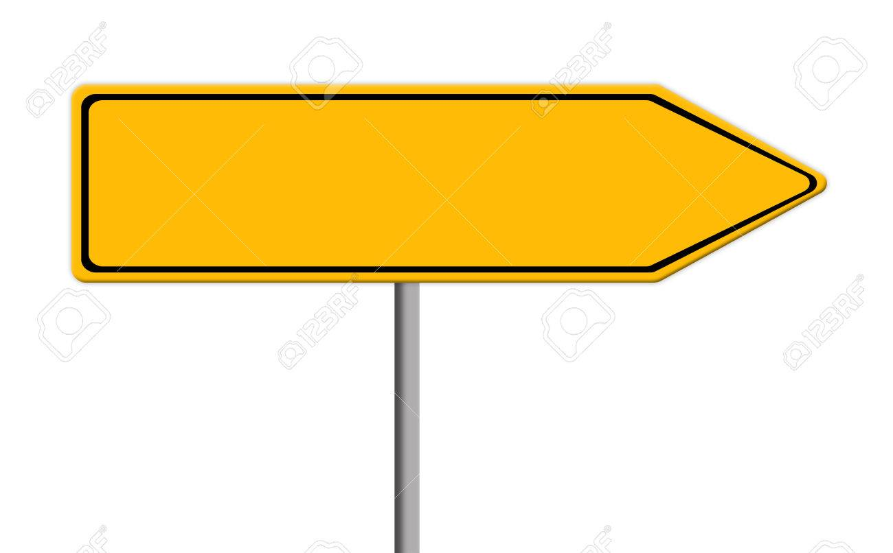 Blank Yellow Road Sign Template For Text With Arrow To Right Stock - Street sign template